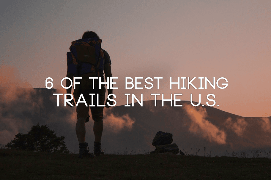 12_6_of_the_Best_Hiking_Trails_in_the_US