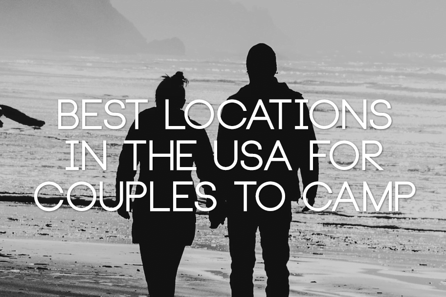 16-Best_Locations_In_the_USA_For_Couples_to_Camp